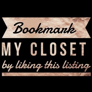 Other - Bookmark my closet for updates 🖤